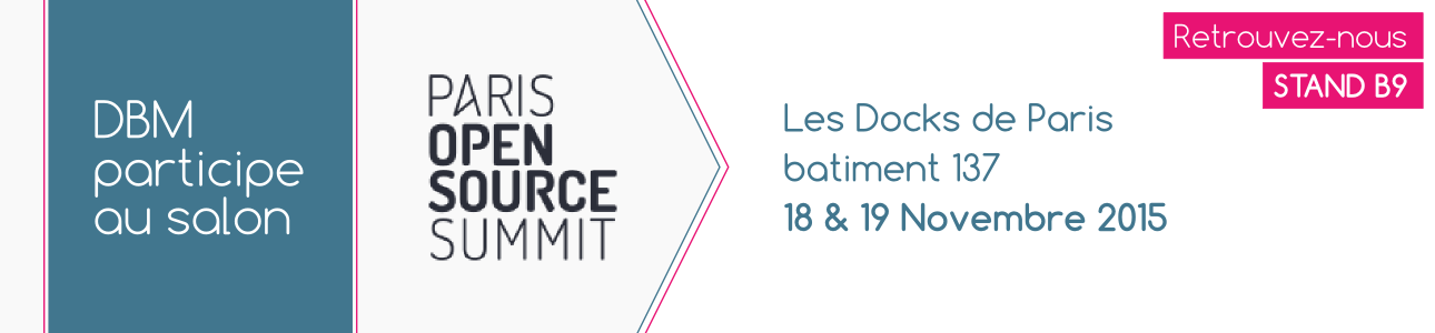 DBM au salon Paris Open Source Summit 2015